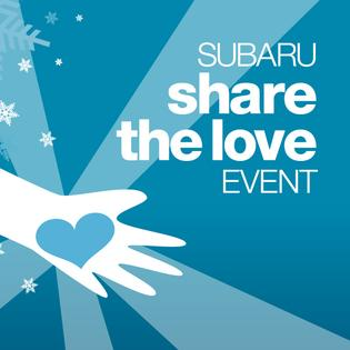 "SUBARU EIGHTH ANNUAL ""SHARE THE LOVE"" CHARITY EVENT"